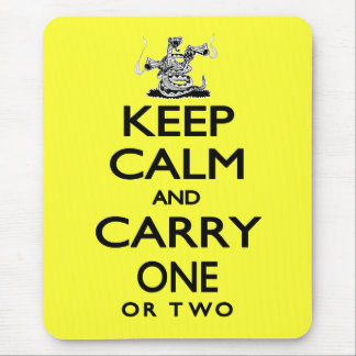 Keep Calm and Carry One Mouse Pad
