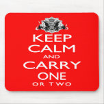 Keep Calm and Carry One Mousepads