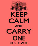 Keep Calm and Carry One Tshirt