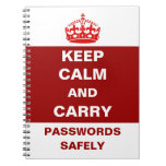 Keep Calm and Carry Passwords Safely Notebook