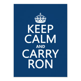 Keep Calm and Carry Ron (customise colors) Card
