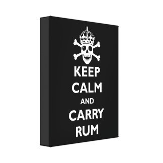 Keep Calm and Carry Rum Stretched Canvas Prints