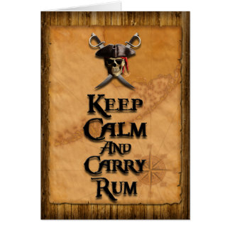 Keep Calm And Carry Rum Card