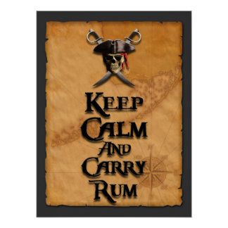 Keep Calm And Carry Rum Posters