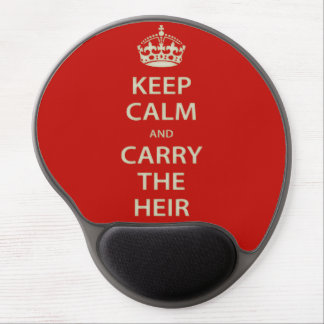 Keep Calm and Carry the Heir Gel Mouse Pad
