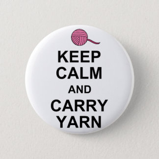 Keep Calm and Carry Yarn Button