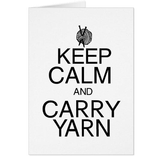 Keep Calm and Carry Yarn Card