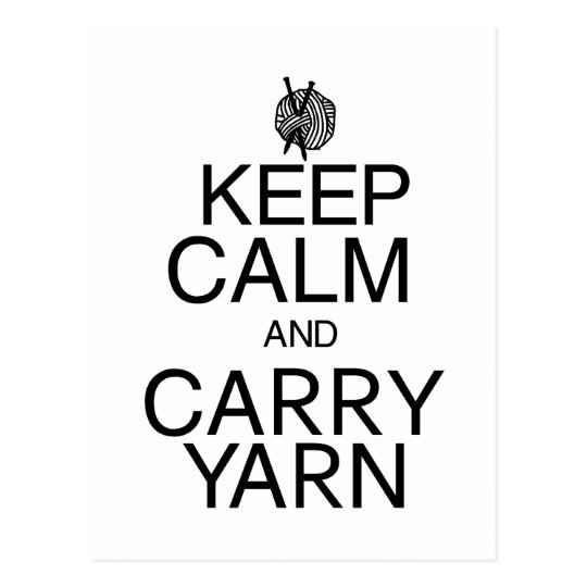 Keep Calm and Carry Yarn Postcard