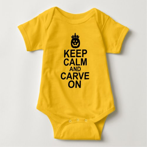 Keep Calm and Carve On Halloween Pumpkin Baby Bodysuit