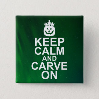 Keep Calm and Carve On Halloween Pumpkin Button