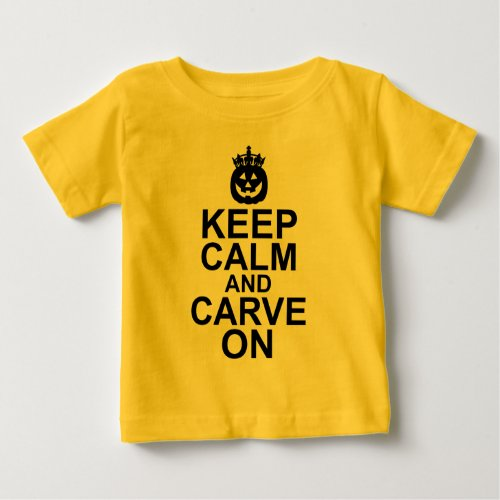Keep Calm and Carve On Halloween Pumpkin Baby Jersey T-Shirt
