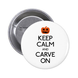 Keep calm and carve on pumpkin button