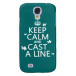 Keep Calm and Cast a Line (customizable colors) Galaxy S4 Covers