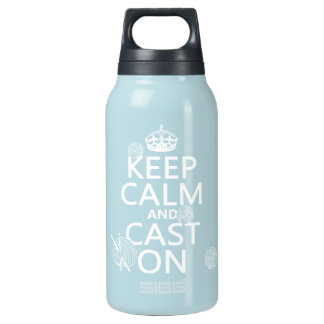 Keep Calm and Cast On - all colors 10 Oz Insulated SIGG Thermos Water Bottle