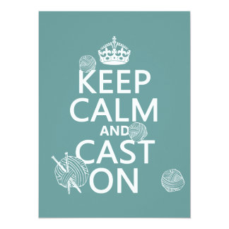 Keep Calm and Cast On - all colors 5.5x7.5 Paper Invitation Card