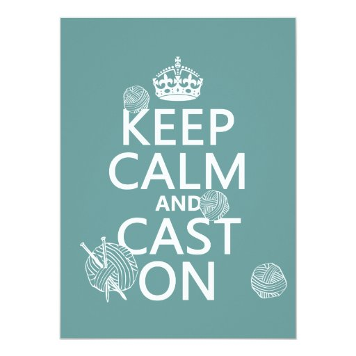 Keep Calm and Cast On - all colors Announcement