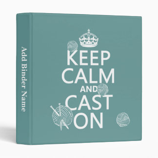Keep Calm and Cast On - all colors Binder