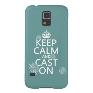 Keep Calm and Cast On - all colors Galaxy S5 Cover