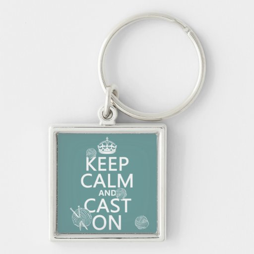 Keep Calm and Cast On - all colors Silver-Colored Square Keychain