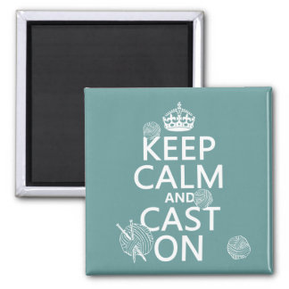 Keep Calm and Cast On - all colors Magnet