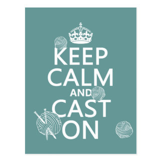Keep Calm and Cast On - all colors Postcard