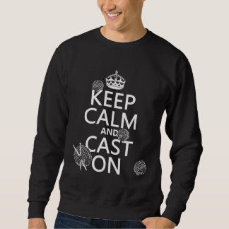 Keep Calm and Cast On - all colors Pullover Sweatshirts