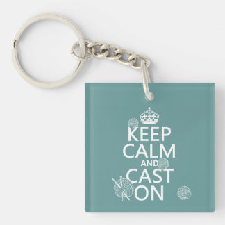 Keep Calm and Cast On - all colors Single-Sided Square Acrylic Keychain