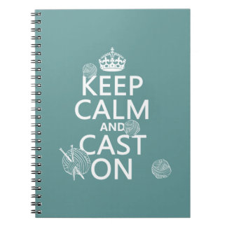 Keep Calm and Cast On - all colors Spiral Notebooks