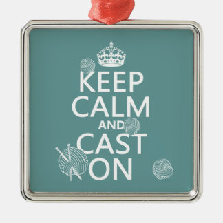 Keep Calm and Cast On - all colors Square Metal Christmas Ornament