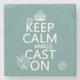 Keep Calm and Cast On - all colors Stone Beverage Coaster