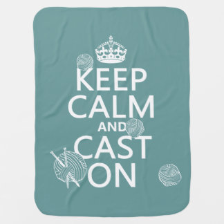 Keep Calm and Cast On - all colors Stroller Blanket