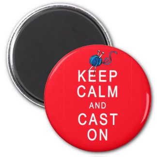 Keep Calm and Cast On Knitting Tshirt or Gift 2 Inch Round Magnet