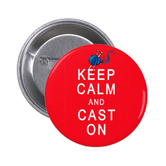Keep Calm and Cast On Knitting Tshirt or Gift 2 Inch Round Button