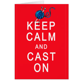 Keep Calm and Cast On Knitting Tshirt or Gift Greeting Cards