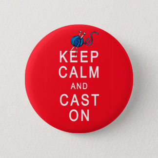 Keep Calm and Cast On Knitting Tshirt or Gift Pinback Button