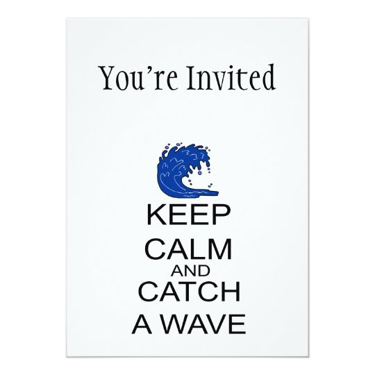 Keep Calm And Catch A Wave Card