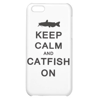 Keep Calm and Catfish On - iPhone case Cover For iPhone 5C