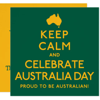 Keep Calm and Celebrate Australia Day! Card