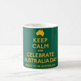Keep Calm and Celebrate Australia Day! Coffee Mug