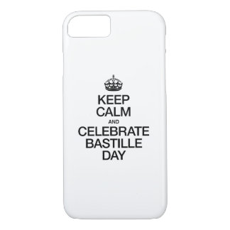 KEEP CALM AND CELEBRATE BASTILLE DAY iPhone 8/7 CASE