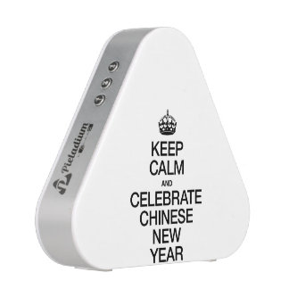 KEEP CALM AND CELEBRATE CHINESE NEW YEAR SPEAKER