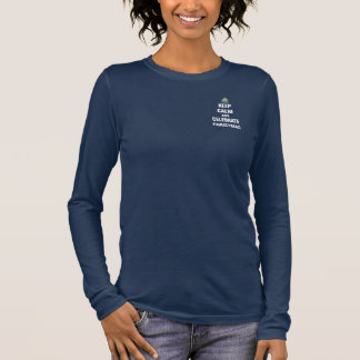 Keep Calm and Celebrate Christmas Long Sleeve T-Shirt