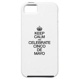 KEEP CALM AND CELEBRATE CINCO DE MAYO iPhone 5 COVERS