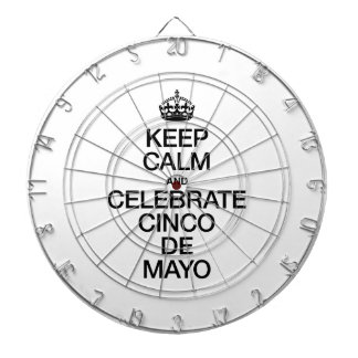 KEEP CALM AND CELEBRATE CINCO DE MAYO DARTBOARD