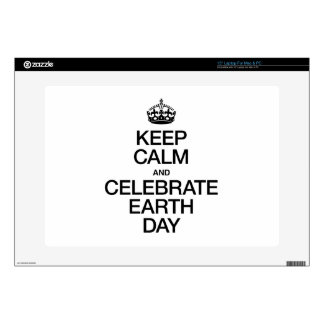 KEEP CALM AND CELEBRATE EARTH DAY SKIN FOR LAPTOP