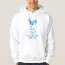 KEEP CALM AND CELEBRATE EASTER HOODIE