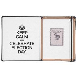 KEEP CALM AND CELEBRATE ELECTION DAY iPad FOLIO CASE