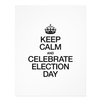 KEEP CALM AND CELEBRATE ELECTION DAY FLYER