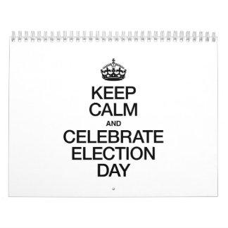KEEP CALM AND CELEBRATE ELECTION DAY CALENDAR