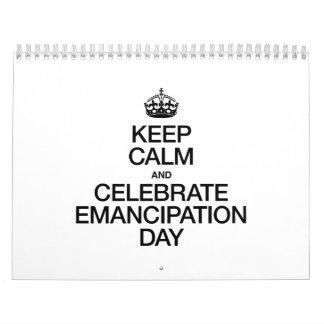 KEEP CALM AND CELEBRATE EMANCIPATION DAY CALENDARS